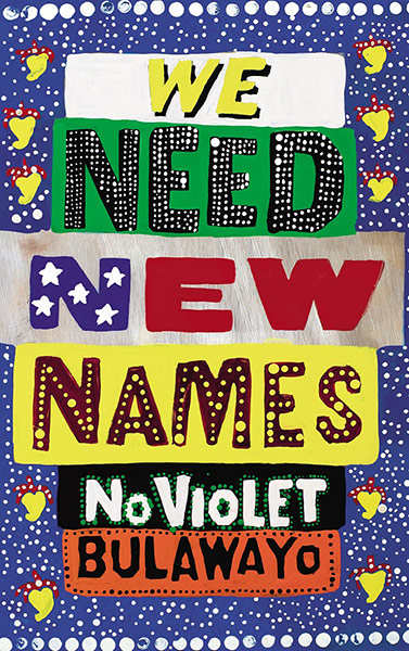 NoViolet Bulawayo, We Need New Names, la mia copertina preferita