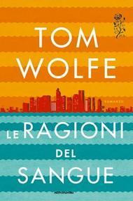 la copertina del libro di Tom Wolfe, Mondadori